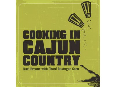 COOKING IN CAJUN COUNTRY