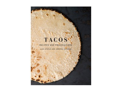 TACOS - RECIPES AND PROVOCATIONS